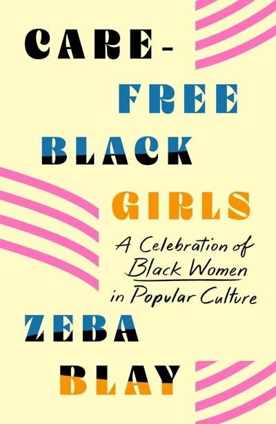 St. Martin's Griffin Carefree Black Girls