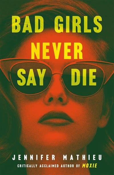 Roaring Brook Press Bad Girls Never Say Die