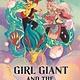 Roaring Brook Press Girl Giant and the Jade War