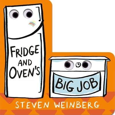Roaring Brook Press Fridge and Oven's Big Job