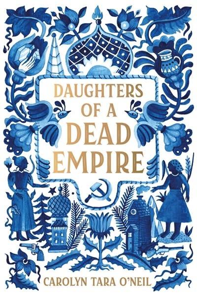 Roaring Brook Press Daughters of a Dead Empire