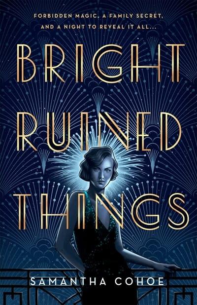 Wednesday Books Bright Ruined Things