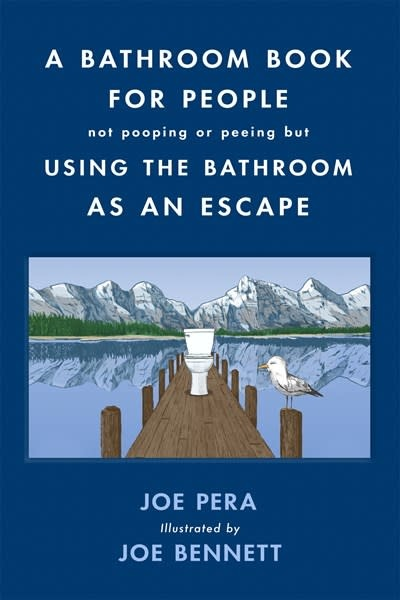 Forge Books A Bathroom Book for People Not Pooping or Peeing but Using the Bathroom as an Escape