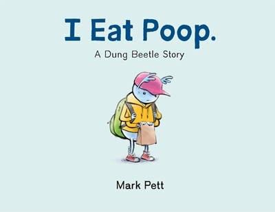 Roaring Brook Press I Eat Poop.