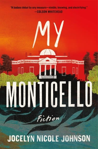 Henry Holt and Co. My Monticello: Novellas