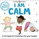 Priddy Books US Mindful Me: I Am Calm