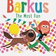 Chronicle Books Barkus: The Most Fun