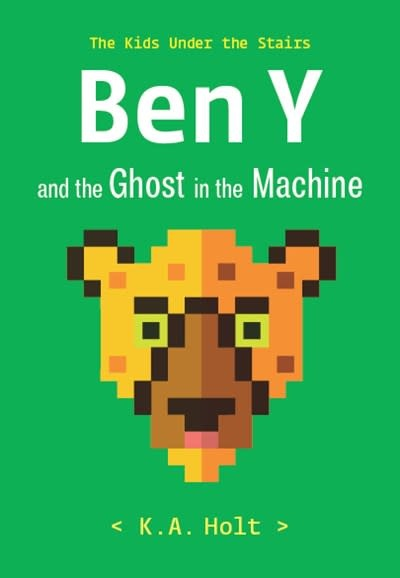 Chronicle Books Ben Y and the Ghost in the Machine