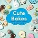 Cute Bakes: Adorable Kawaii-Inspired Cakes & Treats