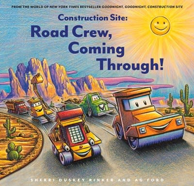 Chronicle Books Construction Site: Road Crew, Coming Through!