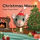 Chronicle Books Christmas Mouse: Finger Puppet Book