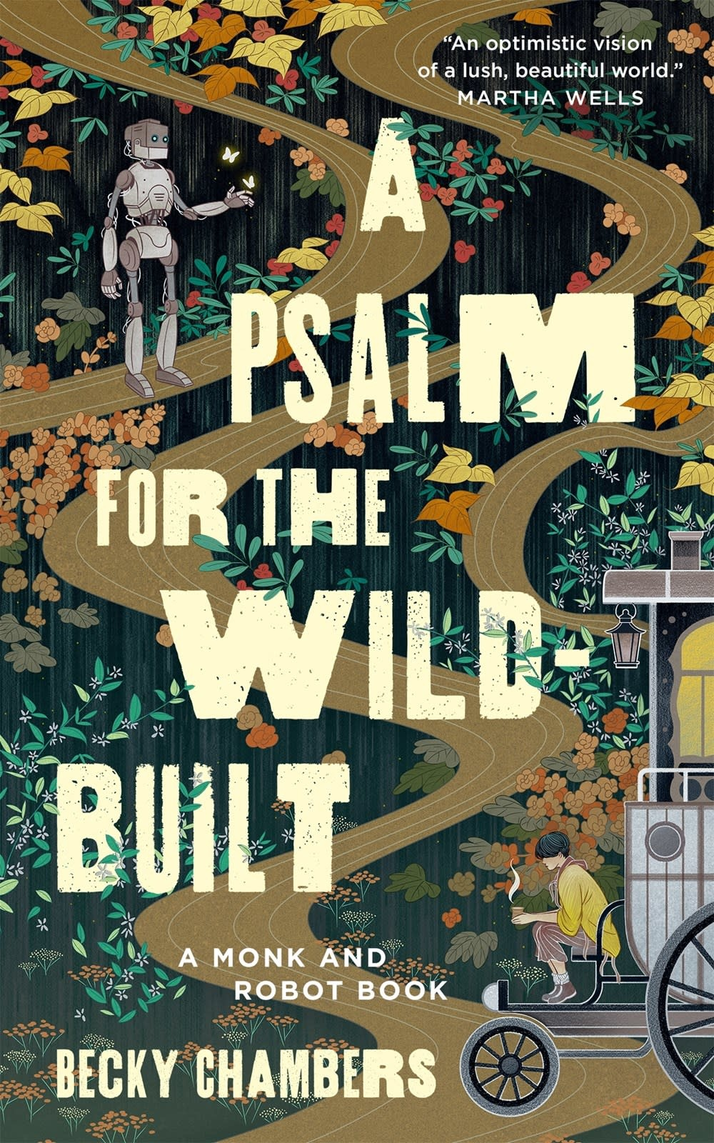Monk & Robot #1 A Psalm for the Wild-Built