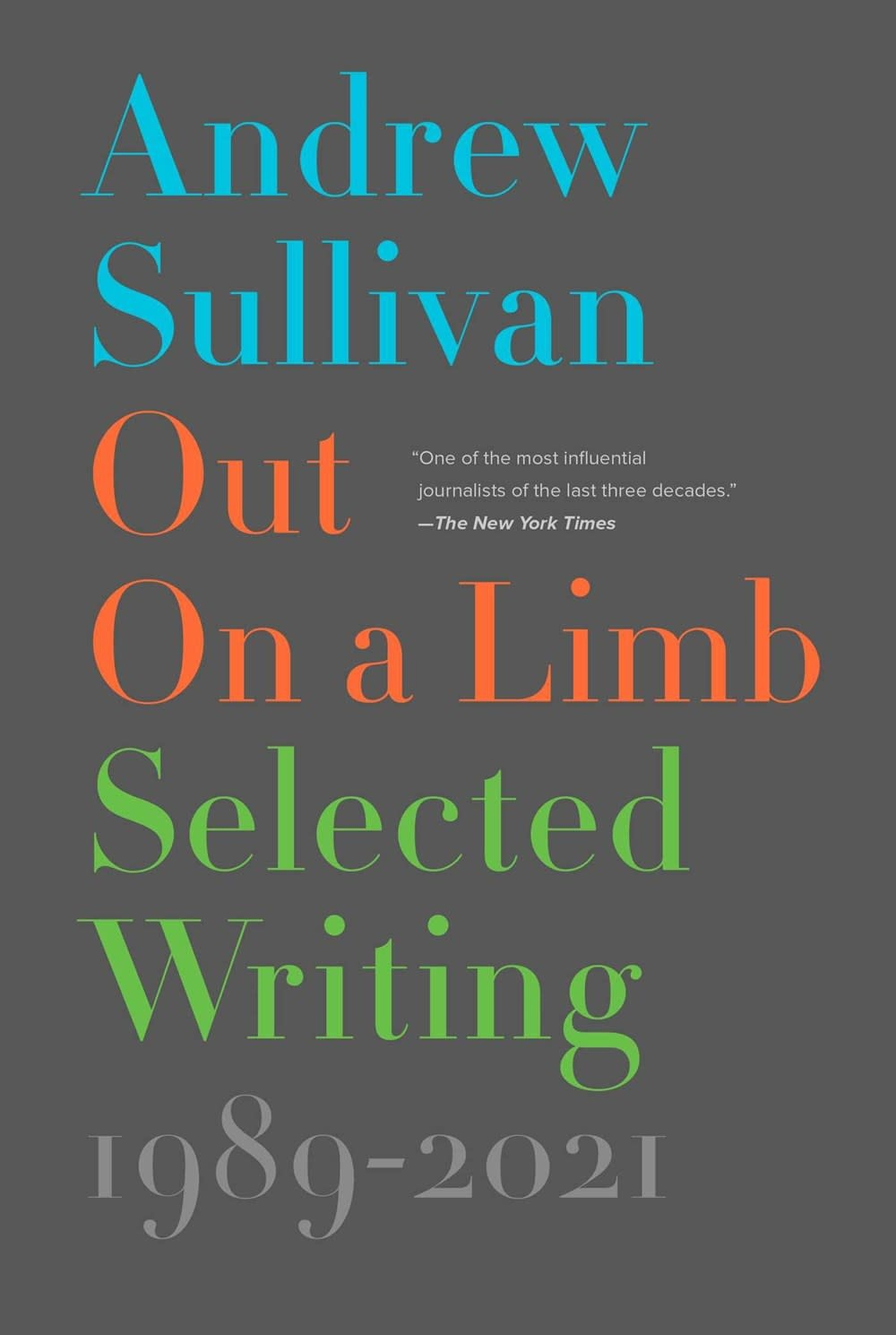 Avid Reader Press / Simon & Schuster Out on a Limb: Selected Writing