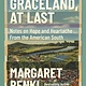 Milkweed Editions Graceland, At Last: Notes on Hope & Heartache from the American South