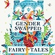 Faber & Faber Gender Swapped Fairy Tales