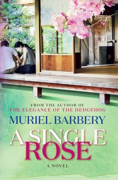 Europa Editions A Single Rose: A novel