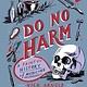 Welbeck Children's Do No Harm