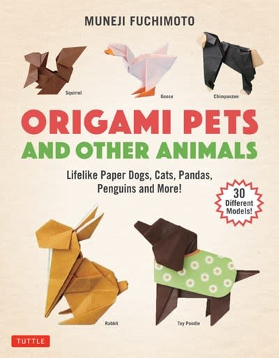 Tuttle Publishing Origami Pets and Other Animals