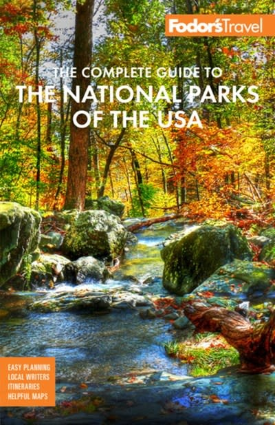 Fodor's Travel Fodor's The Complete Guide to the National Parks of the USA