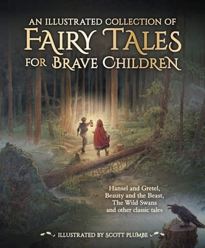 Floris Books An Illustrated Collection of Fairy Tales for Brave Children