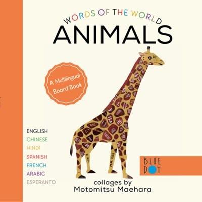 Blue Dot Kids Press Animals (Multilingual Board Book)