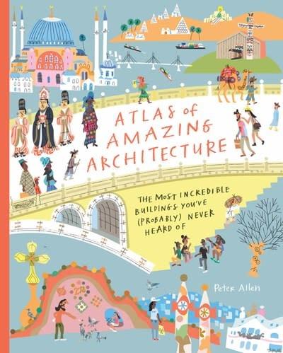 Cicada Books Atlas of Amazing Architecture
