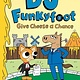 Amulet Books DJ Funkyfoot: Give Cheese a Chance (DJ Funkyfoot #2)