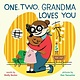 Abrams Appleseed One, Two, Grandma Loves You