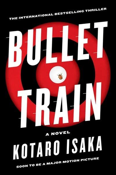 The Overlook Press Bullet Train: A novel