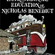 Little, Brown and Company Mysterious Benedict Society: The Extraordinary Education of Nicholas Benedict
