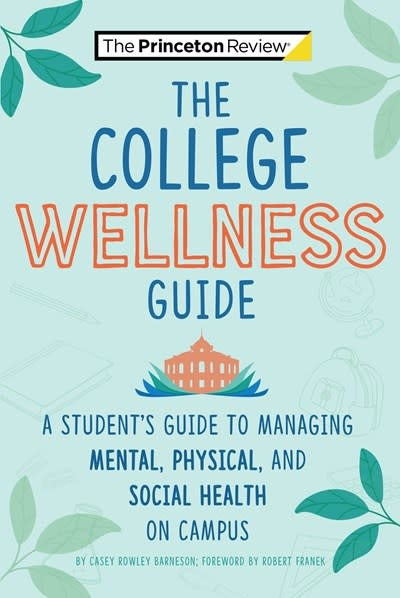 Princeton Review The Campus Wellness Guide