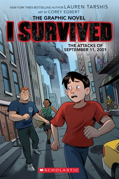 Graphix I Survived the Attacks of September 11, 2001 (I Survived Graphic Novel #4)