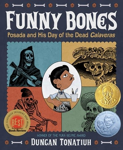 Abrams Books for Young Readers Funny Bones: Posada and His Day of the Dead Calaveras