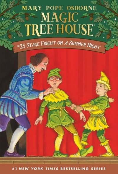 Magic Tree House 25 Stage Fright on a Summer Night
