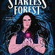 Clarion Books A Dark and Starless Forest