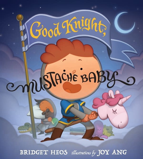 Clarion Books Good Knight, Mustache Baby