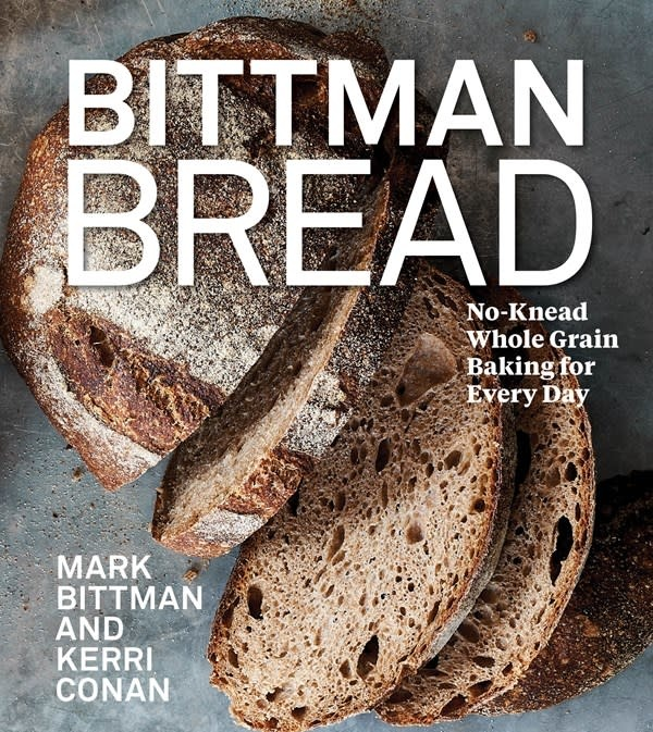 Mariner Books Bittman Bread: No-Knead Whole Grain Baking for Every Day