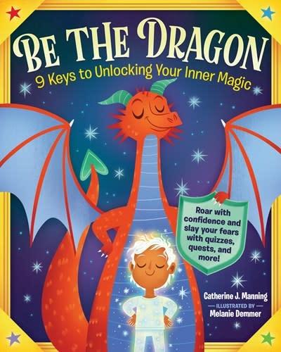 Workman Publishing Company Be the Dragon