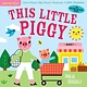 Workman Publishing Company Indestructibles: This Little Piggy