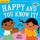Workman Publishing Company Indestructibles: Happy and You Know It!