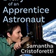 The Experiment Diary of an Apprentice Astronaut
