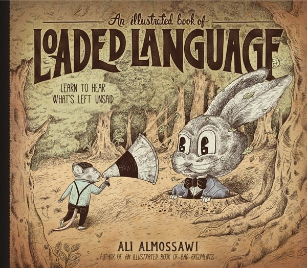The Experiment An Illustrated Book of Loaded Language