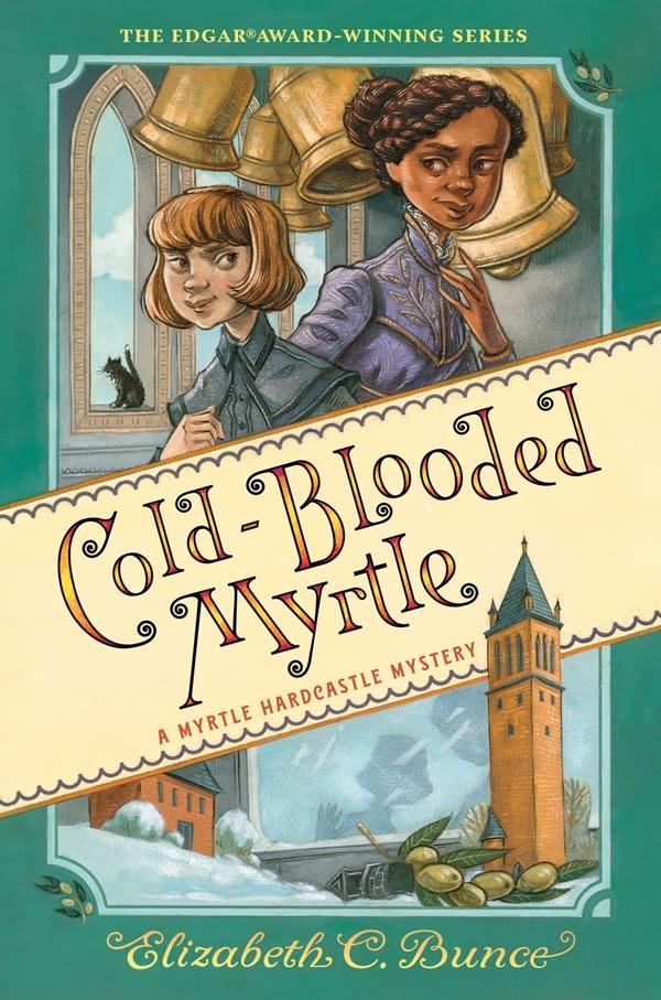Algonquin Young Readers Cold-Blooded Myrtle (Myrtle Hardcastle Mystery 3)