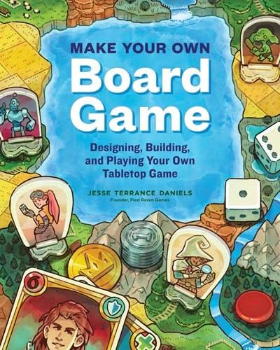 Storey Publishing, LLC Make Your Own Board Game