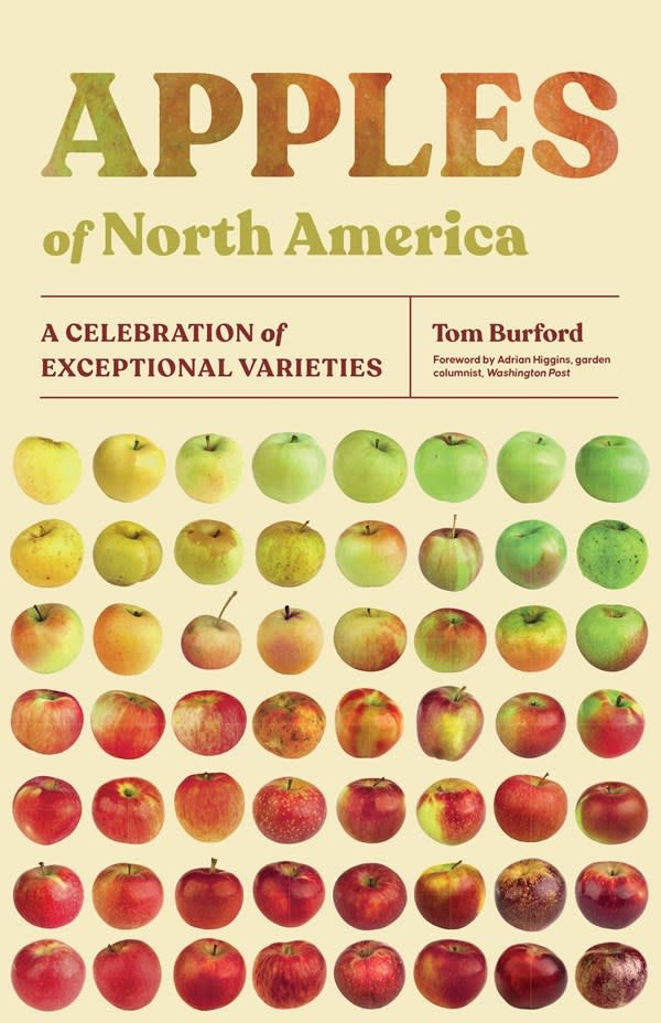Timber Press Apples of North America: A Celebration of Exceptional Varieties