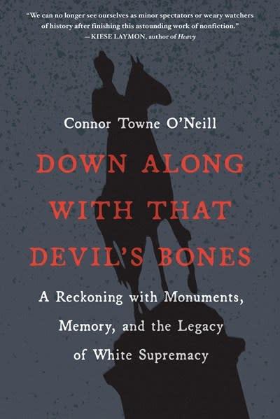 Algonquin Books Down Along with That Devil's Bones