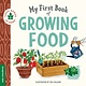 duopress Terra Babies at Home: My First Book of Growing Food