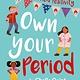QEB Publishing Own Your Period