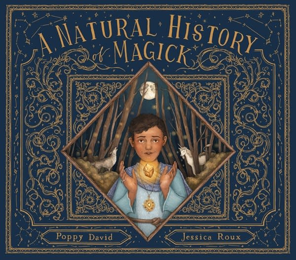 Frances Lincoln Children's Books A Natural History of Magick