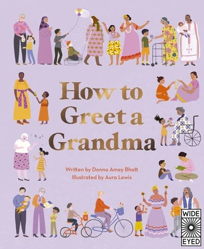 Wide Eyed Editions How to Greet a Grandma